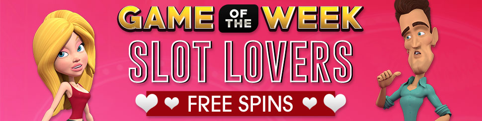 Game of the Week - Slot Lover's Free Spins