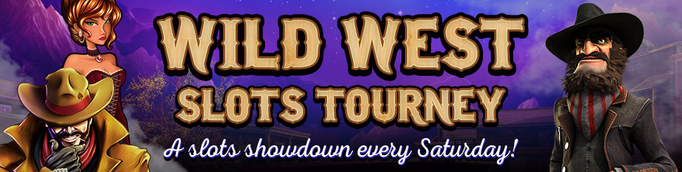 Play slots online in our Wild West Slots Tourney