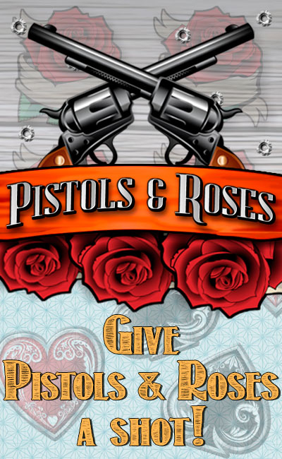 Pistols and Roses Mobile